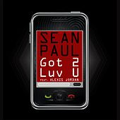 Got 2 Luv U by Sean Paul