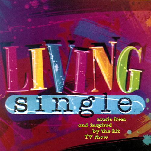 Play & Download Living Single by Various Artists | Napster