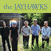 Play & Download She Walks In So Many Ways by The Jayhawks | Napster