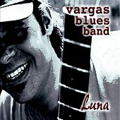 Play & Download Luna by Vargas Blues Band | Napster
