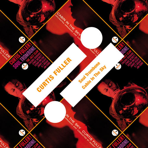 Play & Download Soul Trombone / Cabin In The Sky by Curtis Fuller | Napster