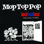 Play & Download Mop Top Pop: Beat Beat Beat, Vol. 3 by Various Artists | Napster
