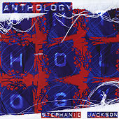 Play & Download Anthology by Stephanie Jackson | Napster