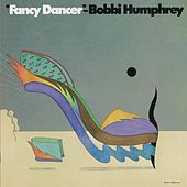 Fancy Dancer by Bobbi Humphrey