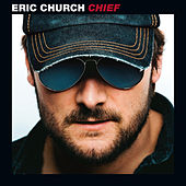 Play & Download Chief by Eric Church | Napster