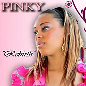 Play & Download Rebirth by Pinky | Napster