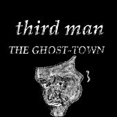 Play & Download Third Man by Ghost Town | Napster