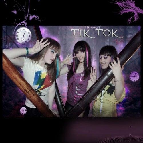 Tik Tok (Spanish Version) - Single by Trilogy