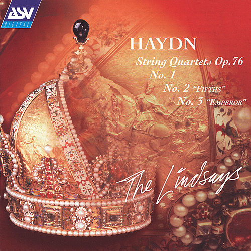 Play & Download Haydn: String Quartets, Op.76, Nos. 1, 2 & 3 by The Lindsays | Napster