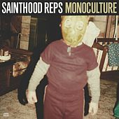 Play & Download Monoculture by Sainthood Reps | Napster