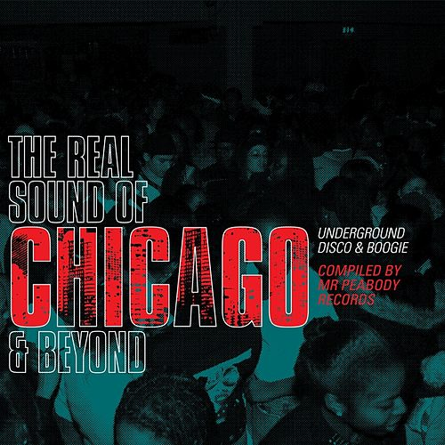 Play & Download Real Sound Of Chicago And Beyond by Various Artists | Napster