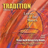 Play & Download Tradition, Vol. 2: Legacy of the March by Timothy B. Rhea | Napster