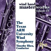 Play & Download Wind Band Masterworks, Vol. 4 by Timothy B. Rhea | Napster