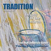 Play & Download Tradition, Vol. 4: Legacy of the March by Timothy B. Rhea | Napster