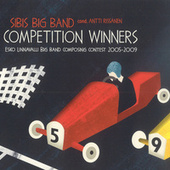 Play & Download Competition Winners: Esko Unnavalli Big Band Composing Contest, 2005-2009 by Various Artists | Napster