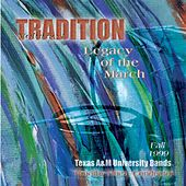 Play & Download Tradition, Vol. 1: Legacy of the March by Timothy B. Rhea | Napster