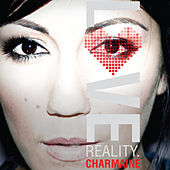 Play & Download Love Reality by Charmaine | Napster