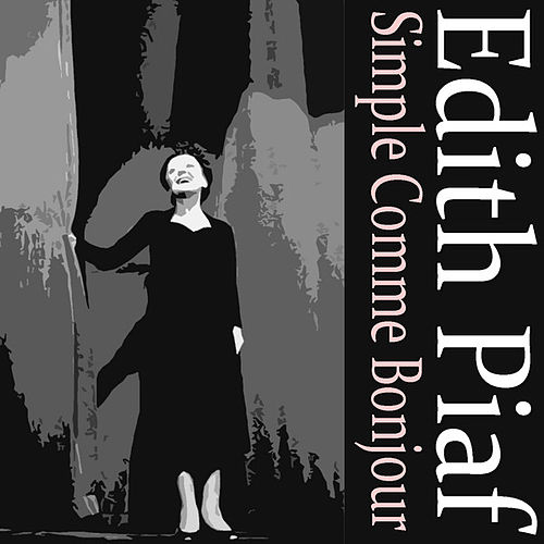 Play & Download Simple Comme Bonjour by Edith Piaf | Napster