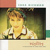 Play & Download Misfits by Sara Hickman | Napster