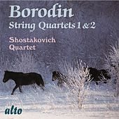 Play & Download Borodin String Quartets Nos. 1 & 2 by Shostakovich Quartet | Napster