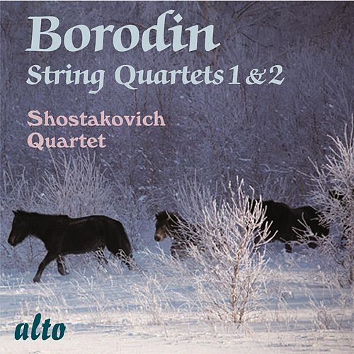 Borodin String Quartets Nos. 1 & 2 by Shostakovich Quartet