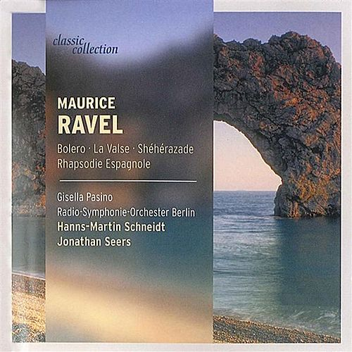 Classic Collection - Ravel by Various Artists