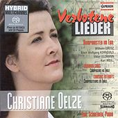 Play & Download Vocal Recital: Oelze, Christiane - Grosz, W. / Ullmann, V. / Korngold, E.W. / Weill, K. by Christiane Oelze | Napster