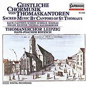 Play & Download Sacred Music by Cantors of St. Thomas by Hans-Joachim Rotzsch | Napster