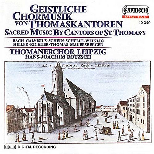 Sacred Music by Cantors of St. Thomas by Hans-Joachim Rotzsch