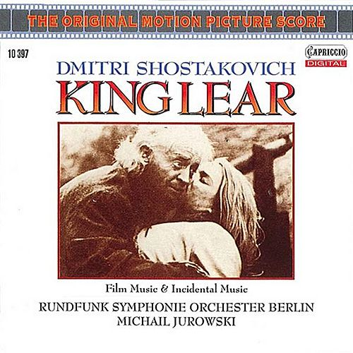 Shostakovich: King Lear (Film Music and Incidental Music) by Michail Jurowski