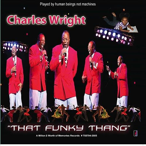 'That Funky Thang' by Charles Wright