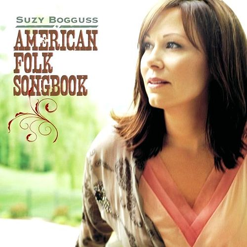 Play & Download American Folk Songbook by Suzy Bogguss | Napster