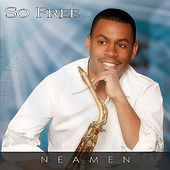 Play & Download So Free by Neamen Lyles | Napster