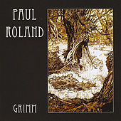 Play & Download Grimm by Paul Roland | Napster