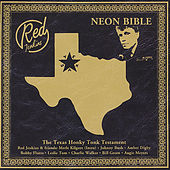 Neon Bible (The Texas Honky Tonk Testament) by Red Jenkins