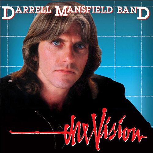Play & Download The Vision by Darrell Mansfield | Napster