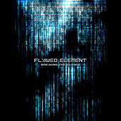 Breaking The Silence by Flawed Element