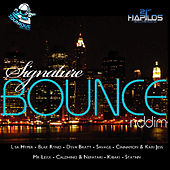 Play & Download Signature Bounce Riddim by Various Artists | Napster