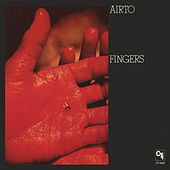 Fingers (CTI Records 40th Anniversary Edition - Original recording remastered) by Airto Moreira