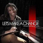 Let's Make A Change by Jovonta Patton