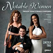 Play & Download Notable Women by Lincoln Trio | Napster