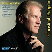 Play & Download Tchaikovsky: Symphony No. 6, 'Pathétique' - Halmet Overture-Fantasia by Christoph Poppen | Napster