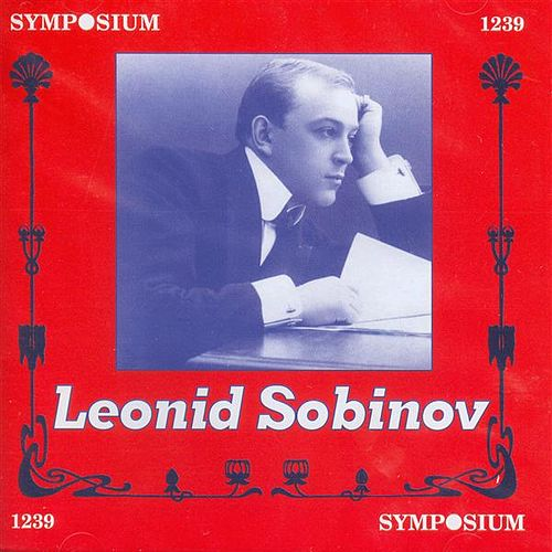 Play & Download Leonid Sobinov (1910-1911) by Various Artists | Napster