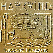 Distant Horizons by Hawkwind