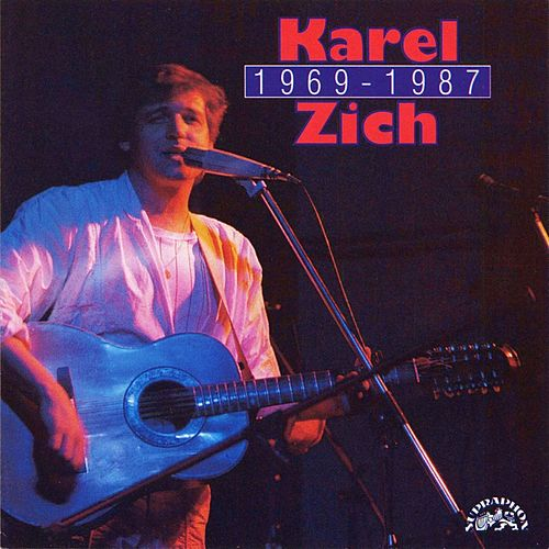 Play & Download Karel Zich 1969 - 1987 by Various Artists | Napster