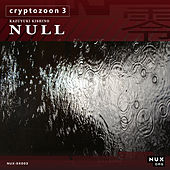 Play & Download Cryptozoon 3 by K.K. Null | Napster