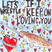 Play & Download If I Keep On Loving You by Let's Wrestle | Napster
