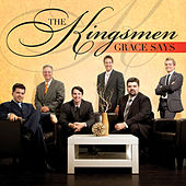 Play & Download Grace Says by Kingsmen | Napster