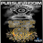 Play & Download Pursue Riddim by Various Artists | Napster
