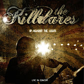 Play & Download Up Against The Lights by The Killdares | Napster